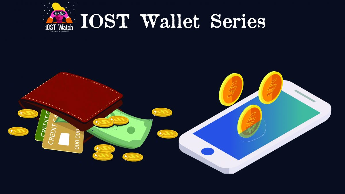 IOST Wallets – Part 1 of 3: Beginners Guide to IOST Wallet