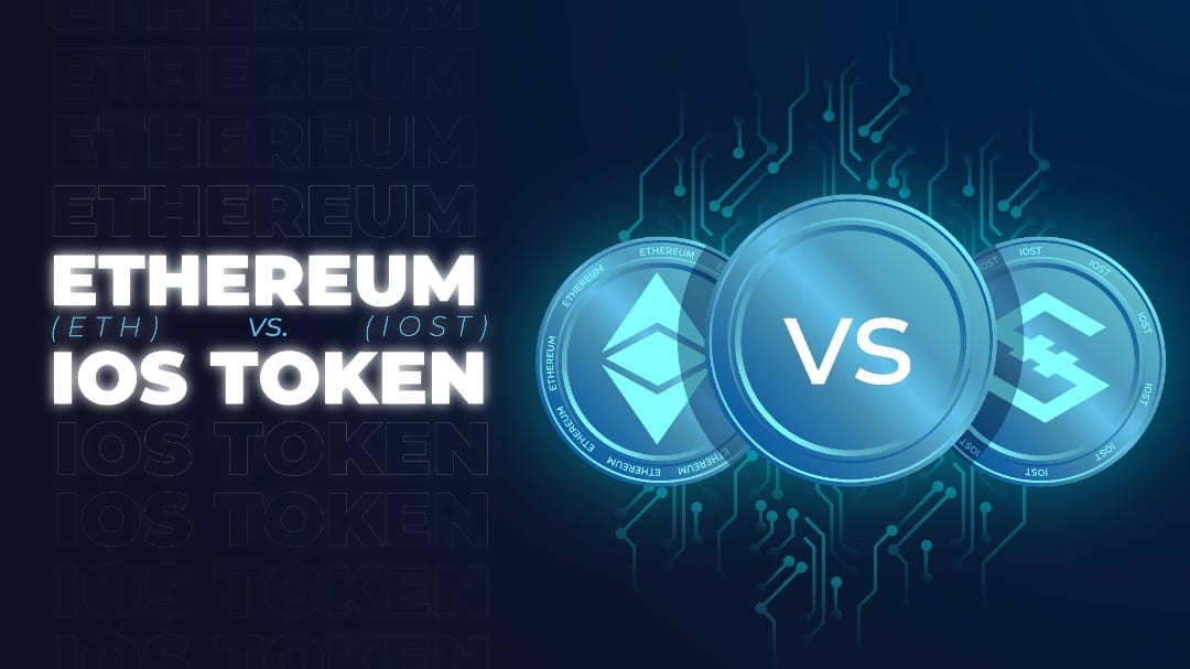 IOST Comparison Series: IOST vs Ethereum